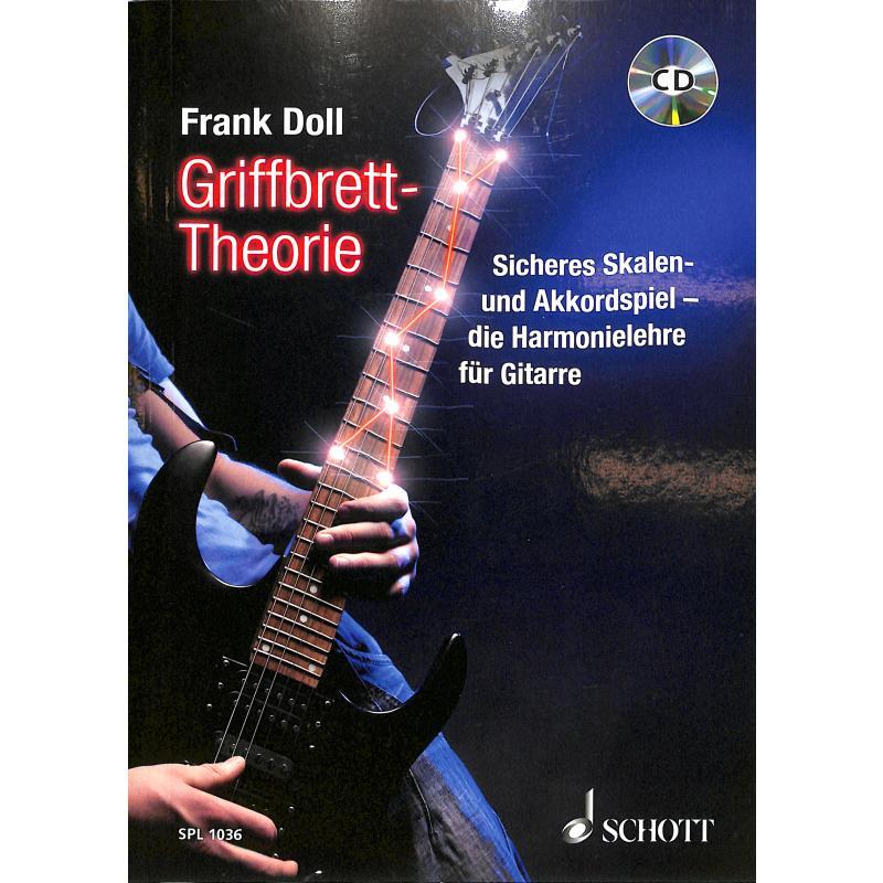 Frank Doll Griffbrett-Theorie