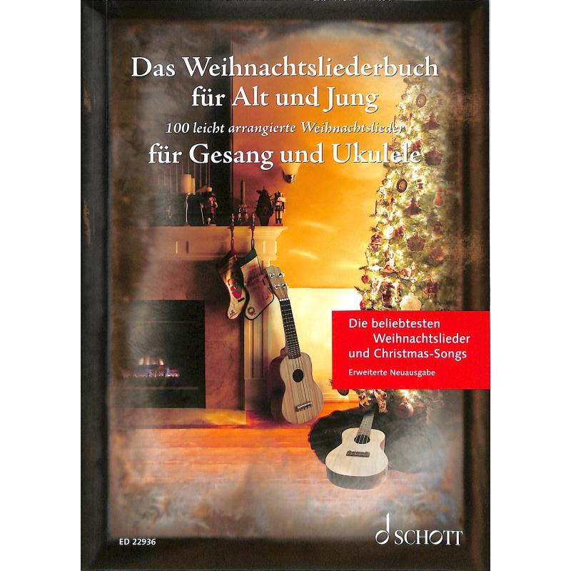 Das Weihnachtsliederbuch für Gesang und Ukulele