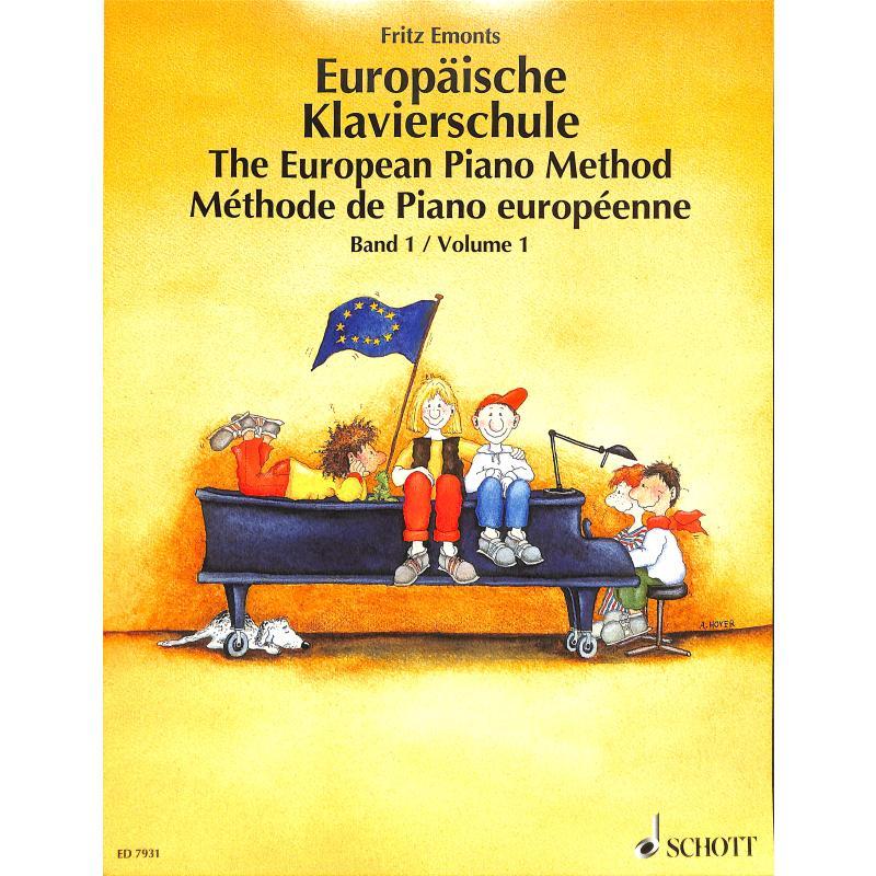 Emonts Fritz Europäische Klavierschule Bd. 1