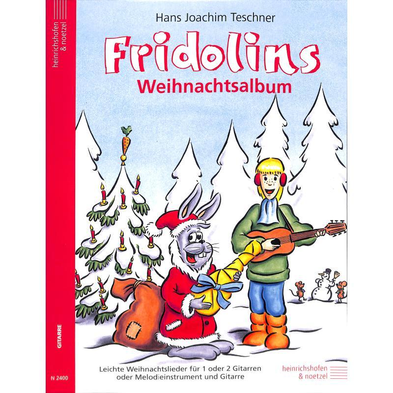 Teschner Fridolins Weihnachtsalbum