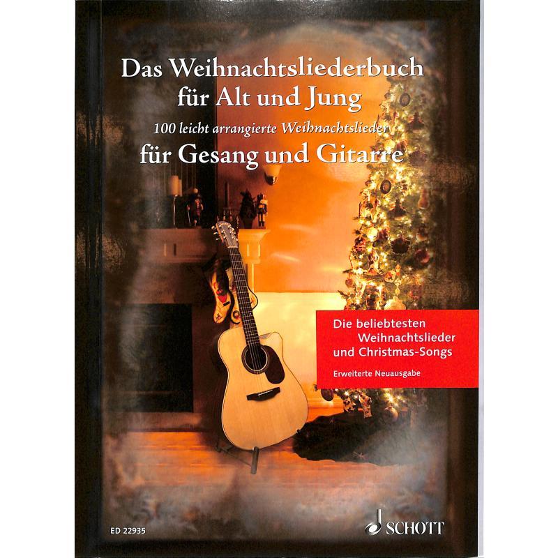 Das Weihnachtsliederbuch für Gesang und Gitarre